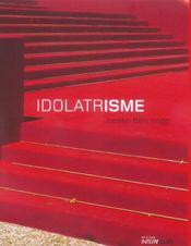 Idolatrisme - Intérieur - Format classique