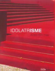 Idolatrisme - Couverture - Format classique