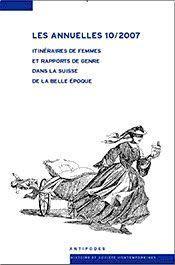 Les Annuelles N.10 ; Itinéraires De Femmes Et Rapports De Genre Dans La Suisse De La Belle Epoque - Intérieur - Format classique