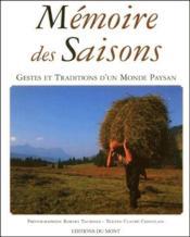 Mémoire des saisons ; gestes et traditions d'un monde paysan - Couverture - Format classique