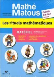 Mathé-Matous ; les rituels mathématiques ; grande section et ASH ; matériel - Couverture - Format classique