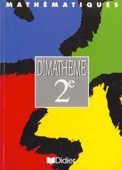 Dimatheme ; Manuel ; Classe De 2e - Intérieur - Format classique