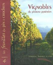 Les Feuilles Du Pin A Crochets N.4 ; Vignobles Du Piémont Pyrénéen - Couverture - Format classique