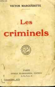 La Derniere Guerre. Tome 1 : Les Criminels. - Couverture - Format classique