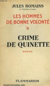 Les Hommes De Bonne Volonte. Tome 2 : Crime De Quinette. - Couverture - Format classique