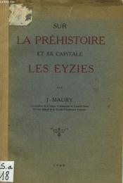 Sur La Prehistoire Et Sa Capitale Les Eyzies - Couverture - Format classique
