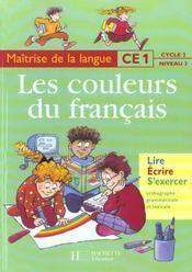 Français ; CE1 ; les couleurs du français ; livre de l'élève - Intérieur - Format classique