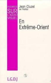 Regards Sur L'Audio Visuel En Extreme Orient - Couverture - Format classique