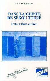 Dans La Guinee De Sekou Toure : Cela A Bien Eu Lieu - Intérieur - Format classique