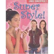 Super style - Intérieur - Format classique