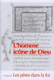 L'homme, icône de Dieu - Couverture - Format classique