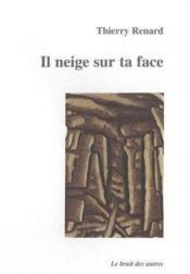 Il Neige Sur Ta Face - Couverture - Format classique
