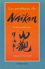 Pratique Du Naikan (La) - Intérieur - Format classique