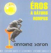 Eros A Batons Rompus - Intérieur - Format classique