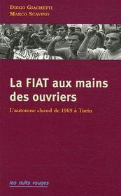La FIAT aux mains des ouvriers - Couverture - Format classique
