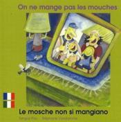 On Ne Mange Pas Les Mouches Francais Italien - Couverture - Format classique