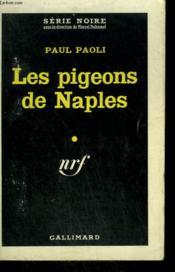 Les Pigeons De Naples. Collection : Serie Noire N° 651 - Couverture - Format classique
