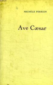 Ave Caesar. - Couverture - Format classique
