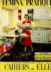 Cahiers De Elle N° 43 - Femina Pratique - Le Salon Des Arts Menagers - Toute La Mode Nouvelle En 60 Modeles - Couverture - Format classique