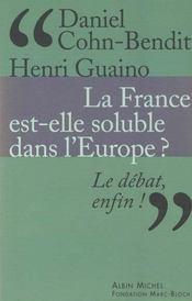 La France est-elle soluble dans l'Europe ?. le débat, enfin ! - Intérieur - Format classique