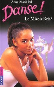 Danse ! T.20 ; le miroir brisé - Intérieur - Format classique