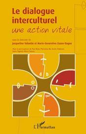Le dialogue interculturel ; une action vitale - Intérieur - Format classique