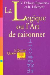 La logique ou l'art de raisonner - Intérieur - Format classique