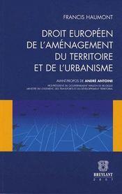 Droit européen de l'aménagement du territoire et de l'urbanisme - Intérieur - Format classique