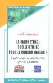 Le marketing : quelle utilite pour le consommateur? vade mecum - Intérieur - Format classique