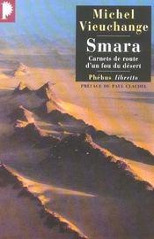 Smara ; carnets de route d'un fou du désert - Intérieur - Format classique