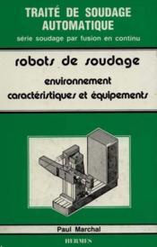 Robots de soudage - Couverture - Format classique