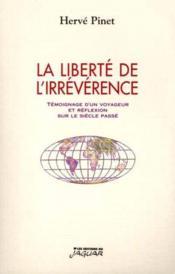La Liberte De L Irreverence - Couverture - Format classique