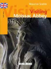 Visiter l'abbaye de moissac (anglais) - Couverture - Format classique