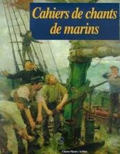 Cahiers de chants de marins t.2 - Couverture - Format classique