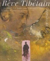 Rêve tibetain ; chemins de vie - Couverture - Format classique