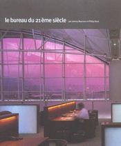 Le Bureau Du Xxi Siecle - Intérieur - Format classique