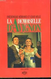 La Demoiselle D Avignon. - Couverture - Format classique