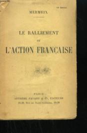 Le Ralliement Et L'Action Francaise. - Couverture - Format classique