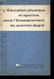 Education Physique Et Sportive Dans L'Enseignement Du Premier Degre - Programme Reduit - Couverture - Format classique