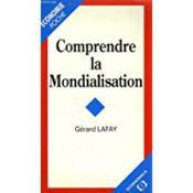 Comprendre La Mondialisation - Couverture - Format classique