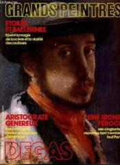 Grands Peintures N°28 - Degas - Aristocrate Genereux - Une Ironie Feroce - Etoiles Et Ballerines... - Couverture - Format classique