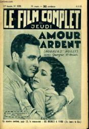 Le Film Complet Du Jeudi N° 1321 - 12e Annee - Amour Ardent - Couverture - Format classique