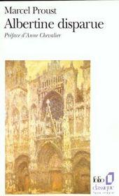 À la recherche du temps perdu t.6 ; Albertine disparue - Intérieur - Format classique