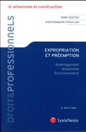 Expropriation et préemption ; aménagement, urbanisme, environnement (5e édition) - Couverture - Format classique
