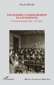 Les femmes, l'enseignement et les sciences ; un long cheminement (XIXè-XXè siècle) - Intérieur - Format classique