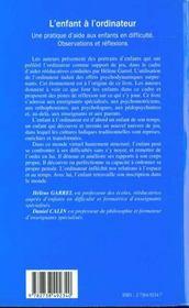 L'Enfant A L'Ordinateur ; Une Pratique D'Aide Aux Enfants En Difficulte ; Observations Et Reflexions - 4ème de couverture - Format classique