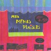 Aux menus plaisirs - Intérieur - Format classique