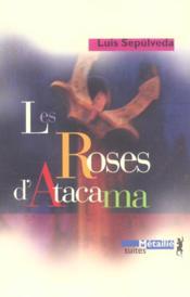 Les roses d'Atacama - Couverture - Format classique