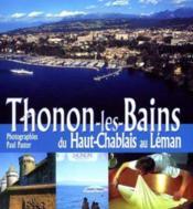 Thonons-les -bains ; du Haut-Chablais au Leman - Couverture - Format classique