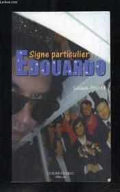 Signe particulier : Edouardo - Couverture - Format classique